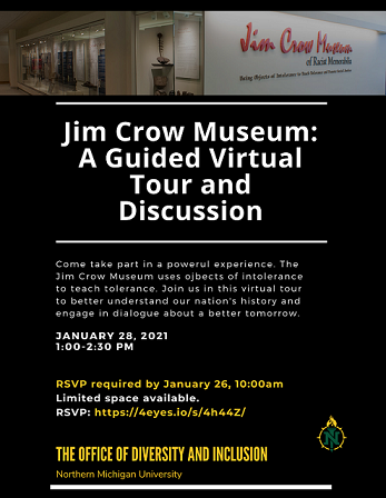 The virtual tour of the Jim Crow Museum will be held Jan. 28 from 1:00 p.m. to 2:30 p.m.