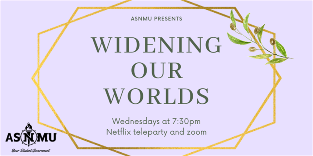ASNMU flyer for the upcoming virtual series Widening Our Worlds