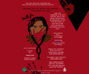 """Flyer courtesy of Reece Carter and Walking the Path Together  WALK FOR JUSTICE—The Center for Native American Studies collaborated with the social work department in order to bring about the """"Walking the Path Together"""" program which has led to the creation of NMU's first """"Walk for Justice"""